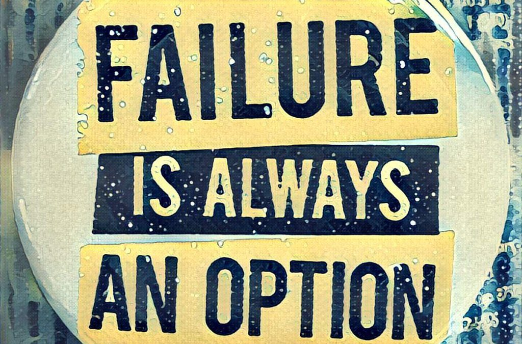 Failure is Always an Option Button