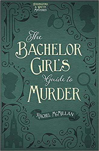 Green book cover for The Bachelor Girl's Guide to Murder